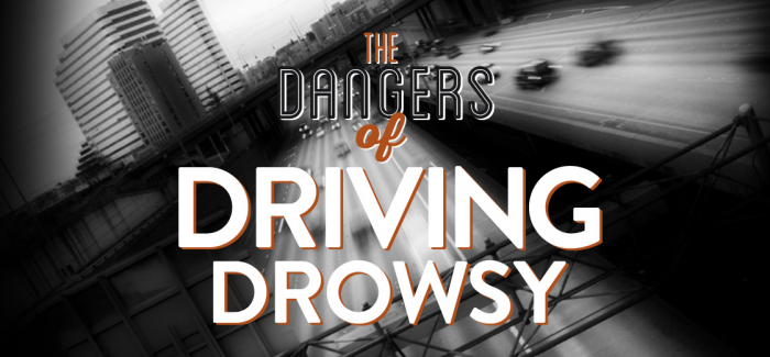 """Drowsy Driving"" Another Form of Distracted Driving"